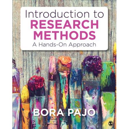Introduction to Research Methods : A Hands-On (Introduction To System Approach In Educational Technology)