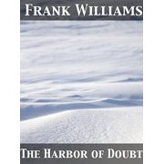 The Harbor of Doubt - eBook