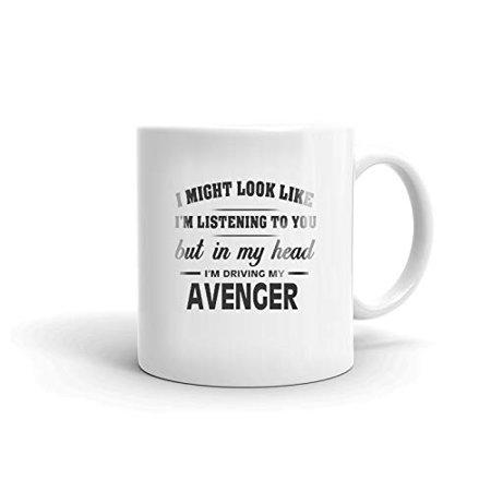 I'm Driving My DODGE AVENGER Coffee Tea Ceramic Mug Office Work Cup Gift 15 oz ()