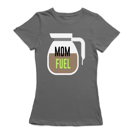 Mom Fuel  Coffee Pot Coffee Lover Women's Charcoal Funny T-shirt