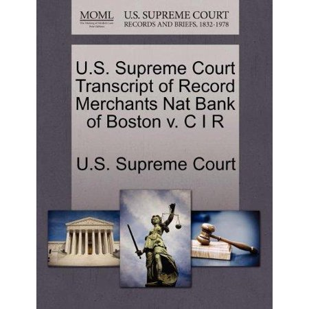 U S  Supreme Court Transcript Of Record Merchants Nat Bank Of Boston V  C I R