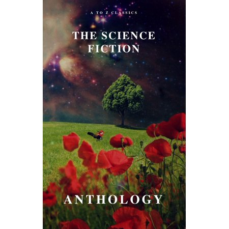 The Science Fiction Anthology - eBook (The Norton Anthology Of Latino Literature Ebook)