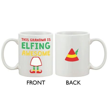 Cute Holiday Coffee Mug for Grandmother - This Grandma Is Elfing Awesome