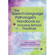 The Speech-Language Pathologist's Handbook for Inclusive School Practice
