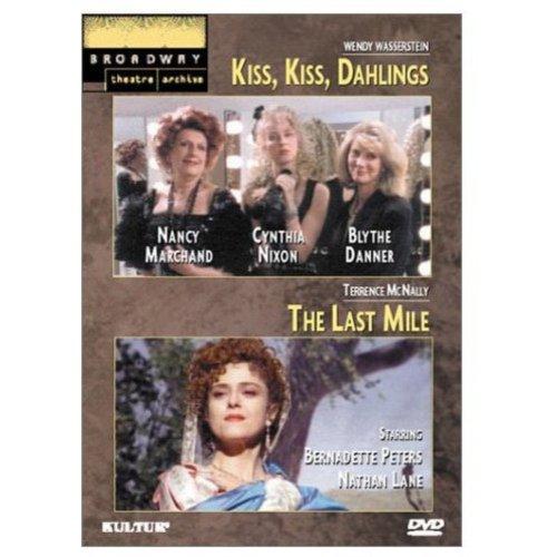 Kiss, Kiss, Dahlings / The Last Mile