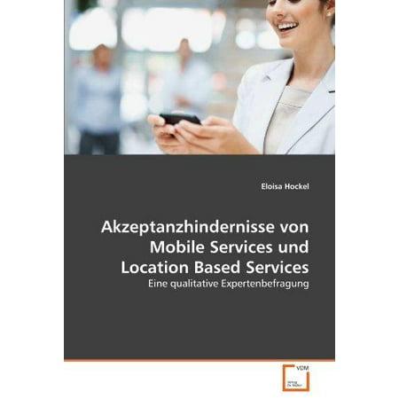 Akzeptanzhindernisse Von Mobile Services Und Location Based Services