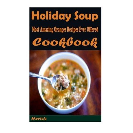 Holiday Soup  Healthy And Easy Homemade For Your Best Friend
