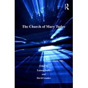 The Church of Mary Tudor - eBook