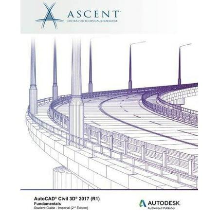 Autocad Civil 3D 2017  R1  Fundamentals  Autodesk Authorized Publisher