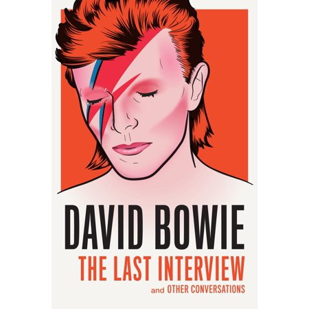 David Bowie: The Last Interview : and Other Conversations David Bowie Lets Dance
