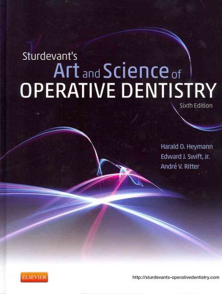Sturdevant's Art and Science of Operative Dentistry by