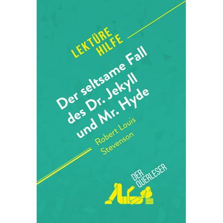 Der seltsame Fall des Dr. Jekyll und Mr. Hyde von Robert Louis Stevenson (Lektürehilfe) -