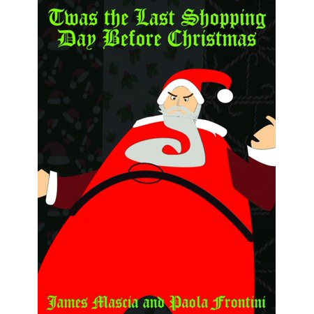 Twas the Last Shopping Day Before Christmas - eBook (Last Day For Christmas Shipping)