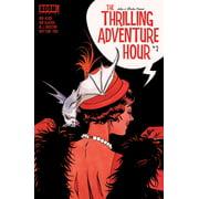 The Thrilling Adventure Hour #2 - eBook