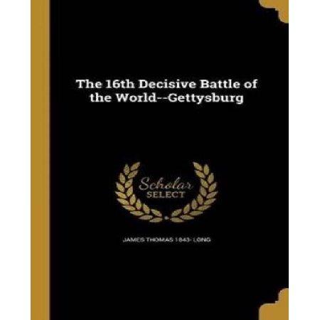 The 16th Decisive Battle of the World--Gettysburg - image 1 de 1