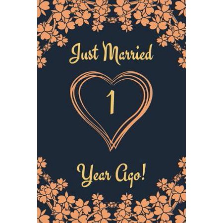 1st Anniversary Journal: Lined Journal / Notebook 1st Anniversary Gifts for Her and Him - Funny 1 Year Wedding Anniversary Celebration Gift - J Paperback ()