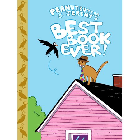 Peanutbutter & Jeremy's Best Book Ever - eBook (Best Comic Runs Ever)