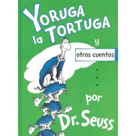 Yoruga La Tortuga Y Otros Cuentos  Yertle The Turtle And Other Stories