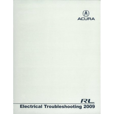 - Bishko OEM Repair Maintenance Shop Manual Bound for Acura Rl - Electrical Troubleshooting Manual 2009