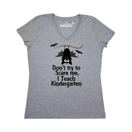 Halloween Teacher Ecard (Kindergarten Teacher Dont Scare Me Halloween Women's V-Neck)