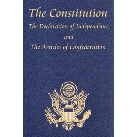 The Constitution of the United States of America, with the Bill of Rights and All of the Amendments; The Declaration of Independence; And the (The Date Of The Declaration Of Independence)