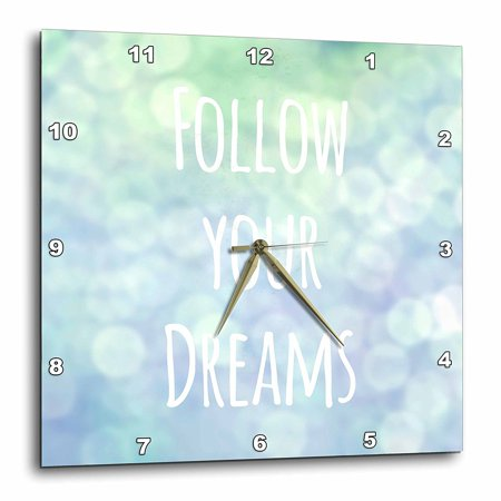 3dRose Follow your dreams - blue pretty magical bokeh - turquoise teal - inspiring motivational saying, Wall Clock, 15 by