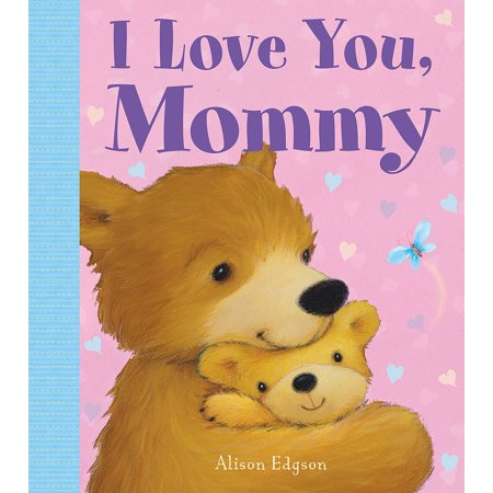 I Love You, Mommy for $<!---->