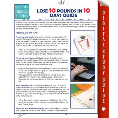 Lose 10 Pounds In 10 Days Guide (Speedy Study Guide) -