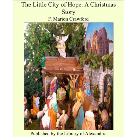 The Little City of Hope: A Christmas Story - eBook ()