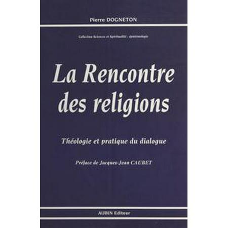 La Rencontre des religions : théologie et pratique du dialogue - eBook](Halloween Et Religion)