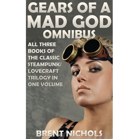 Gears of a Mad God Omnibus - eBook