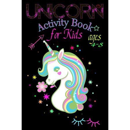 Unicorn Activity Book for Kids ages 4-8: A children's coloring book and activity pages for 4-8 year old kids For home or travel it contains games spot the difference puzzles and more. With beautiful