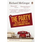 The Party: The Secret World of China's Communist Rulers (Paperback)