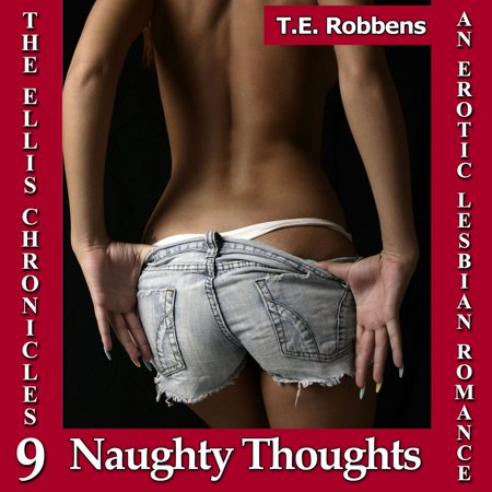 Naughty Thoughts: An Erotic Lesbian Romance -