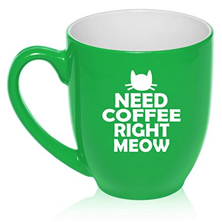 16 Oz Large Bistro Mug Ceramic Coffee Tea Glass Cup Cat Need Coffee Right Meow  Green