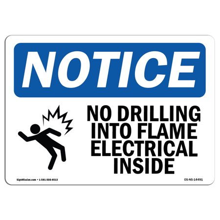 OSHA Notice Sign - No Drilling Into Frame Electrical | Choose from: Aluminum, Rigid Plastic or Vinyl Label Decal | Protect Your Business, Construction Site, Warehouse & Shop Area |  Made in the USA