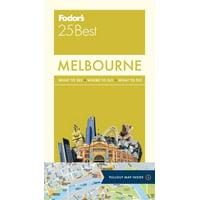 Full-Color Travel Guide: Fodor's Melbourne 25 Best (Paperback)