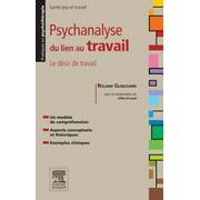 Psychanalyse du lien au travail - eBook
