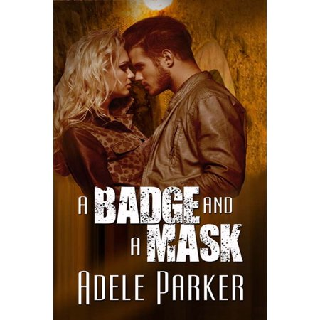 A Badge and a Mask - eBook