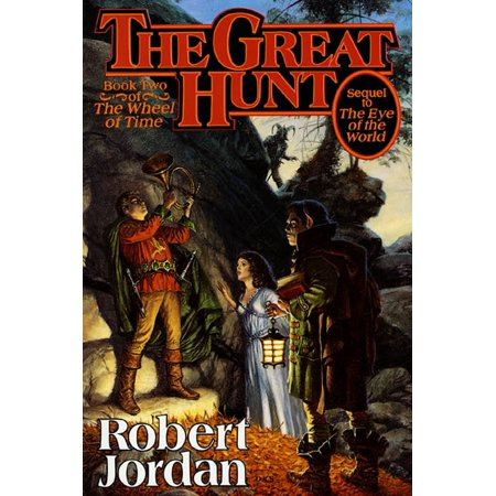 The Great Hunt : Book Two of 'The Wheel of Time' (Best Time To Hunt Moose)
