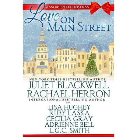 Love on Main Street: A Snow Creek Christmas -