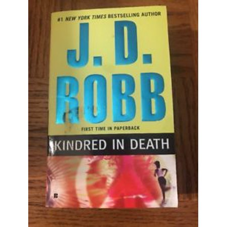 In Death Kindred In Death 29 By J D Robb 2010 Paperback
