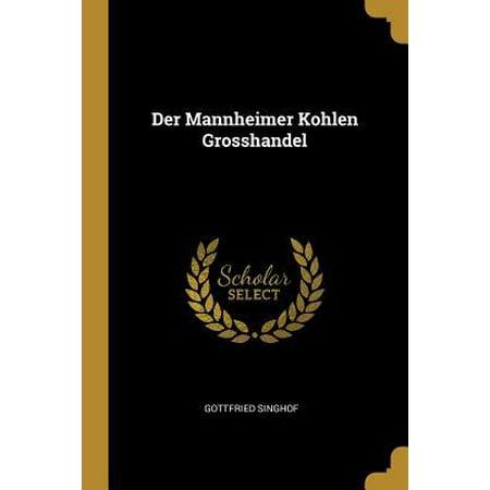 Der Mannheimer Kohlen Grosshandel Paperback (Sonnenbrillen Großhandel Bulk)