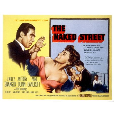 The Naked Street Anthony Quinn Anne Bancroft Farley Granger 1955 Movie Poster Masterprint