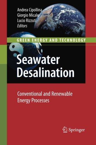 Seawater Desalination: Conventional and ReNewable Energy Processes by Springer