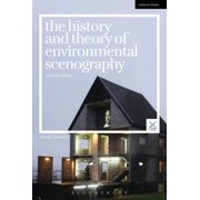 The History and Theory of Environmental Scenography : Second Edition