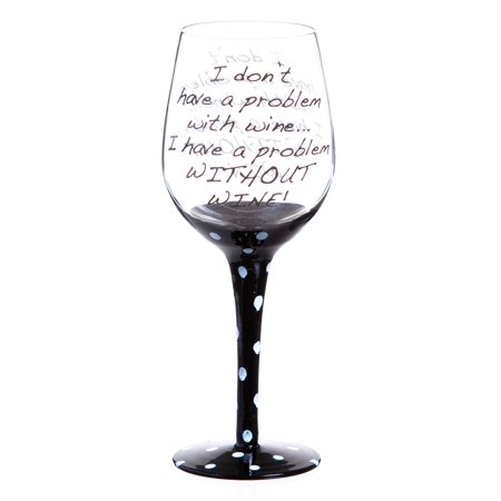Black Wine Glasses (I Don't Have a Problem Brutal Black Ink Polka Dot Wine)