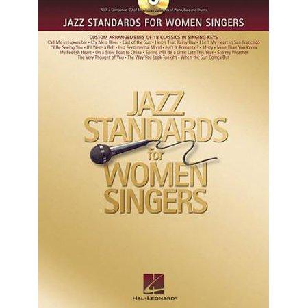 Jazz Standards for Women Singers : Custom Arrangements of 18 Classics in Singing Keys
