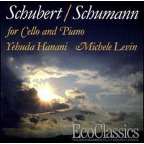 Schubert/Schumann - Schubert and Schumann: Works for Cello and Piano [CD]