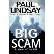 The Big Scam : A Novel of the FBI